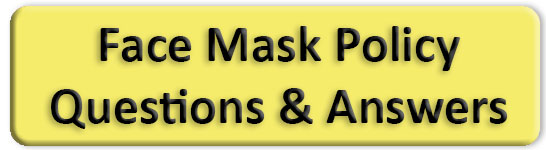 Face Mask Policy Questions & Answers