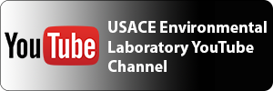 Click to view the U.S. Army Corps of Engineers Environmental Laboratory YouTube Channel